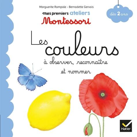 Marguerite Rampale et Bernadette Gervais - Les couleurs à observer, reconnaître et nommer.