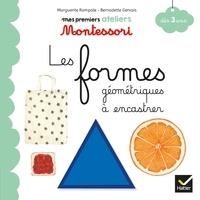 Marguerite Rampale et Bernadette Gervais - Les formes géométriques à encastrer.