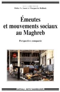 EMEUTES ET MOUVEMENTS SOCIAUX AU MAGHREB. Perspective comparée.pdf