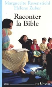 Marguerite Rosenstiehl et Hélène Zuber - Pour raconter la Bible.