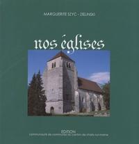 Marguerite Szyc-Zielinski - Nos églises.