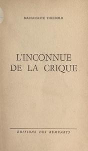 Marguerite Thiébold - L'inconnue de la crique.