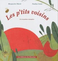 Marguerite Tiberti et Pauline Comis - Les p'tits voisins - Un écosystème champêtre.
