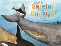 Marguerite Tiberti et Capucine Mazille - Splash la baleine, hop le dauphin ! - Les cétacés.