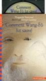 Marguerite Yourcenar - Comment Wang-Fô fut sauvé. 1 CD audio