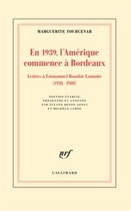 En 1939, lAmérique commence à Bordeaux - Lettres à Emmanuel Boudot-Lamotte (1938-1980).pdf