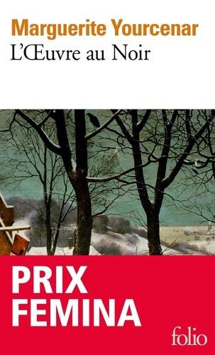 L'Oeuvre au Noir - Marguerite Yourcenar - Format ePub - 9782072376542 - 8,99 €