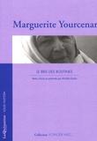 Marguerite Yourcenar - Le bris des routines.