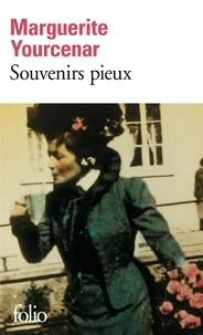 Marguerite Yourcenar - Le Labyrinthe du monde Tome 1 : Souvenirs pieux.