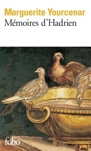 Mémoires d'Hadrien. Suivi de Carnets de notes de Mémoires d'Hadrien
