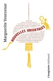Marguerite Yourcenar - Nouvelles orientales.