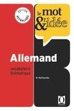Marhuenda Marie et Loriche R. - Le Mot et l'idée - Allemand - vocabulaire thématique.