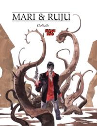 Mari et Pasquale Ruju - Dylan Dog  : Goliath.