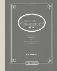Mon cahier de broderie - Fils tendus contemporains - Inspiration Moyen-Age & Renaissance.pdf