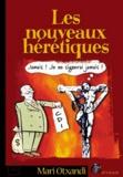 Mari Otxandi - Les nouveaux hérétiques.