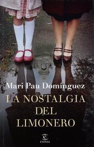 Mari Pau Dominguez - La nostlagia del limonero.