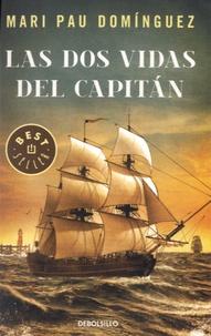 Mari Pau Dominguez - Las dos vidas del capitan.