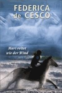 Mari reitet wie der Wind.