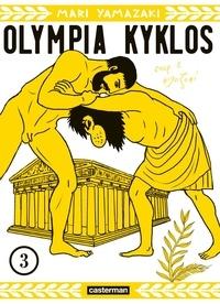 Mari Yamazaki - Olympia Kyklos Tome 3 : .