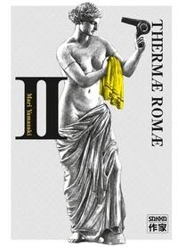 Ebooks télécharger rapidshare deutsch Thermae Romae Tome 2 9782203049109 par Mari Yamazaki (French Edition)
