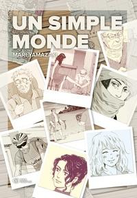 Mari Yamazaki - Un Simple Monde.
