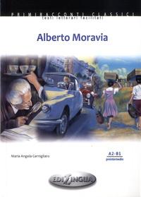 Maria Angela Cernigliaro - Alberto Moravia - A2-B1 preintermedio. 1 CD audio