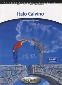 Maria Angela Cernigliaro - Italo Calvino - B1-B2 Intermedio. 1 CD audio