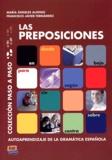 Maria Angeles Alonso Zarza et Francisco Javier Fernandez Alarcon - Las preposiciones.