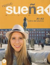 Maria-Angeles Alvarez Martinez et Ana Blanco Canales - Nuevo sueña 1 A1-A2 - Libro del alumno. 2 CD audio