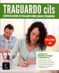 Maria Angels Bargallo et Barbara Catenaro - Traguardo CILS B2 - Certificazione di italiano come lingua straniera.