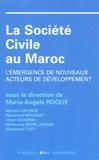 Maria-Angels Roque - La société civile au Maroc - L'émergence de nouveaux acteurs de développement.