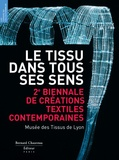 Maria-Anne Privat-Savigny - Le Tissu dans tous ses sens - 2e biennale de textiles contemporains.
