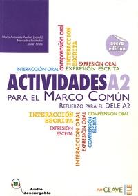 Actividades para el Marco Comun A2- Refuerzo para el DELE A2 - Maria Antonieta Andion |