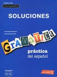 Maria-Antonieta Andion Herrero et Maria-Luisa Gomez Sacristan - Gramatica practica del espanol, nivel elemental - Solucionario.