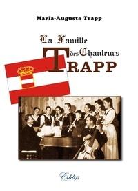 Maria-Augusta Trapp - La Famille des Chanteurs Trapp.