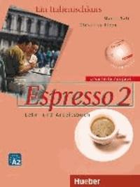 Maria Balì et Giovanna Rizzo - Espresso 2. Erweiterte Ausgabe - Ein Italienischkurs / Lehr- und Arbeitsbuch mit integrierter Audio-CD.