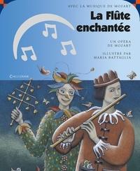 Maria Battaglia et Wolfgang-Amadeus Mozart - La Flûte enchantée. 1 CD audio