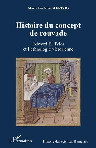 Maria Beatrice Di Brizio - Histoire du concept de couvade - Edward B. Tylor et l'ethnologie victorienne.