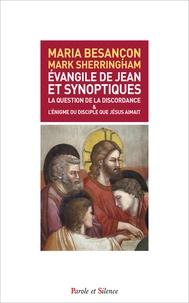 Evangile de Jean et synoptiques - La question de la discordance et lénigme du disciple de Jésus aimait.pdf