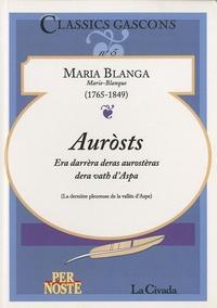 Maria Blanga - Aurosts - Era darrèra deras aurostèras dera vath d'Aspa.