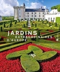 Maria Brambilla - Jardins extraordinaires d'Europe.