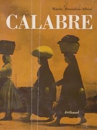 Maria Brandon-Albini et E. Boudot-Lamotte - Calabre.