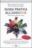 Maria Burani Procaccini et M. Gabriella Zimpo - Guida pratica all'adozione.