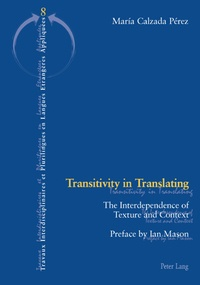 Maria Calzada pérez - Transitivity in Translating - The Interdependence of Texture and Context.