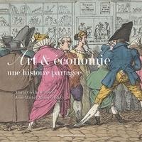 Maria Cecilia d' Ercole et Jean-Michel Minovez - Art et économie - Une histoire partagée.