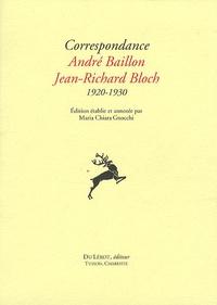 Maria Chiara Gnocchi - Correpondance André Baillon Jean-Richard Bloch 1920-1930.