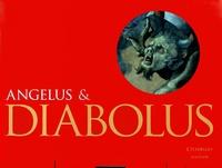 Maria-Christina Boerner - Angelus & Diabolus - Anges, diables et démons dans l'art chrétien occidental.