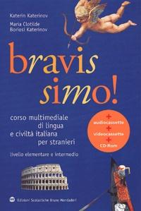Maria-Clotilde Boriosi Katerinov et Katerin Katerinov - Italien Bravissimo ! Corso multimediale di lingua e civilta italiana per stranieri.
