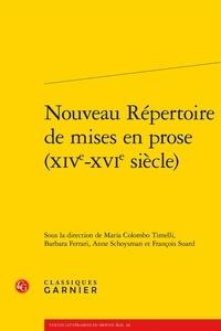 Maria Colombo Timelli et Barbara Ferrari - Nouveau répertoire de mises en prose (XIVe-XVIe siècle).