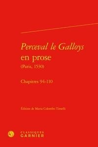 Maria Colombo Timelli - Perceval le Galloys en prose (Paris, 1530) - Chapitres 94-110.